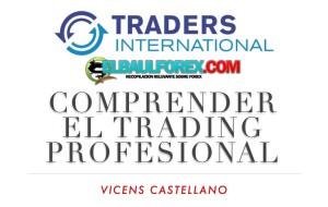Comprender El Trading Profesional Vicens Castellano (Libro)