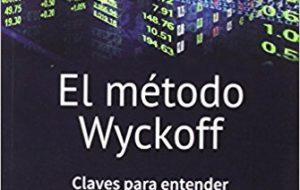 El método Wyckoff (Trading Avanzado)